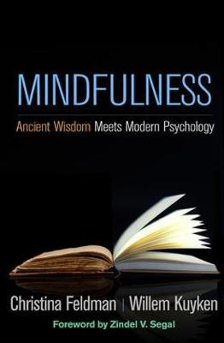 Mindfulness - Ancient Wisdom meets Modern Psychology