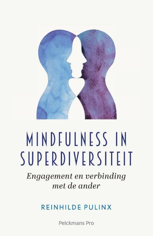 Mindfulness in Superdiversiteit - Reinhilde Pulinx